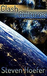 Clash of Cultures: Embassy Book One