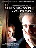 La Sconosciuta (The Unknown Woman)