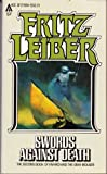 Swords Against Death, Fritz Leiber, 0441791573