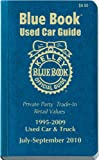 Kelley Blue Book Used Car Guide: July-September 2010, Kelley Blue Book, 1883392845