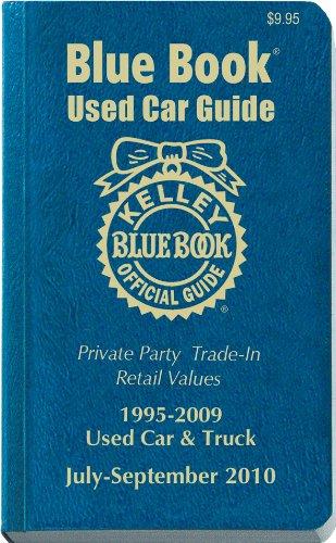 Kelley Blue Book Used Car Guide: July-September 2010 (Kelley Blue Book Used Car Guide Consumer Edition) -  Paperback