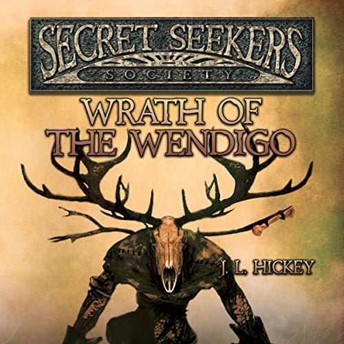 Secret Seekers Society: Wrath of the Wendigo