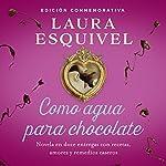 Como agua para chocolate [Like Water for Chocolate] | Laura Esquivel