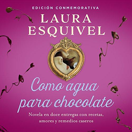 """Como agua para chocolate [Like Water for Chocolate]"" av Laura Esquivel"