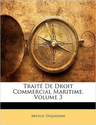Télécharger en ligne Traite de Droit Commercial Maritime, Volume 3 pdf, epub