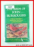 The Birds of John Burroughs, John Burroughs, 0879513012