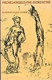 Michelangelo the Florentine, Alexander, Sidney, 0821402366