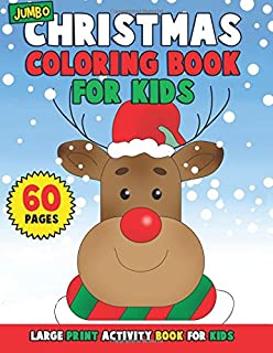 jumbo christmas coloring book for kids big book of large print winter holiday coloring activity