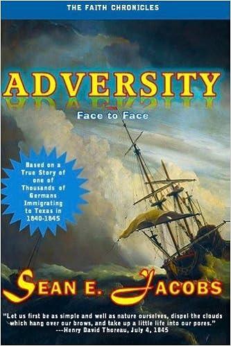 Adversity: Face to Face (The Faith Chronicles) (Volume 1) by Sean E. Jacobs (2014-05-08)