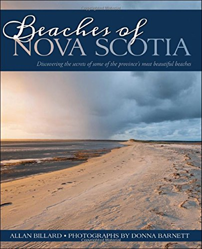 Beaches of Nova Scotia: Discovering the secrets of some of the province's most beautiful beaches
