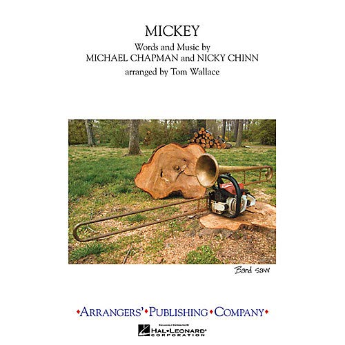 - Mickey Marching Band Level 3 by Toni Basil Arranged by Tom Wallace