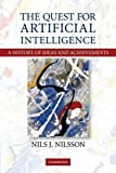 The Quest for Artificial Intelligence by Nils J. Nilsson Picture
