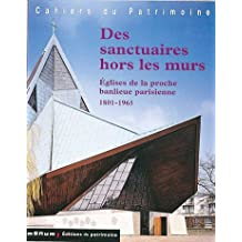 Des sanctuaires hors les murs: Église de la proche banlieue parisienne