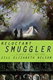 Reluctant Smuggler (To Catch a Thief Book 3)