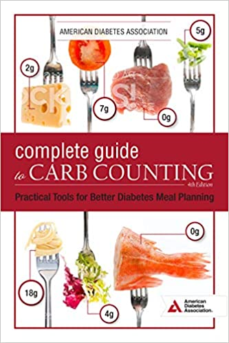 The Complete Guide To Carb Counting 4th Edition Practical Tools