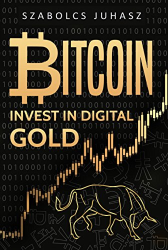 D.O.W.N.L.O.A.D Bitcoin: Invest In Digital Gold [P.D.F]