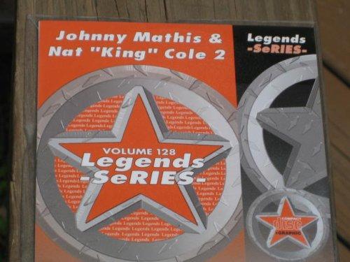 LEGENDS Karaoke CDG Vol.128 JOHNNY MATHIS and NAT KING COLE Vol.2 ()