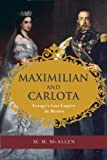 Maximilian and Carlota, M. M. McAllen, 1595341838
