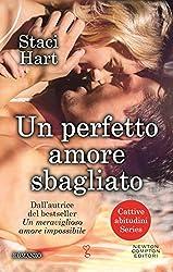 Un perfetto amore sbagliato (Cattive abitudini Series Vol. 2) (Italian Edition)
