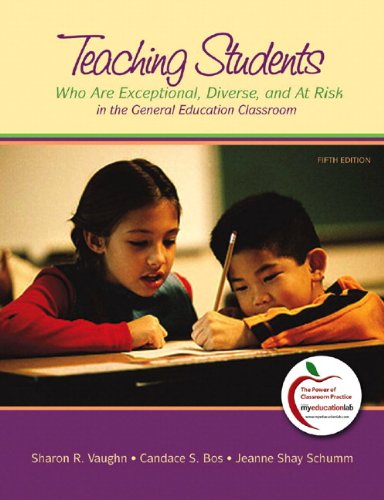 Teaching Students Who are Exceptional, Diverse, and At Risk in the General Education Classroom, 5th Edition