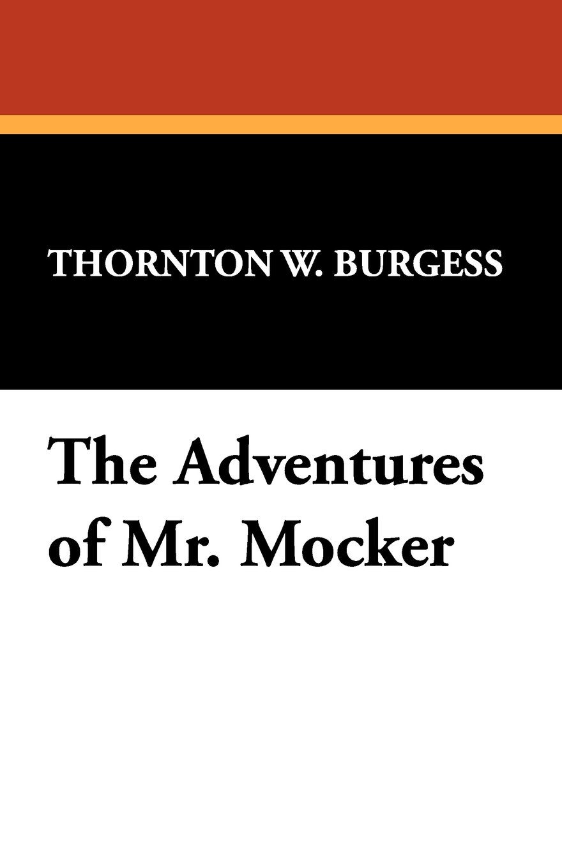 The Adventures of Mr. Mocker PDF
