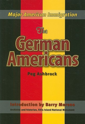 The German Americans (Major American Immigration)