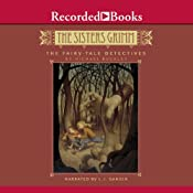 The Fairy-Tale Detectives: The Sisters Grimm | Michael Buckley