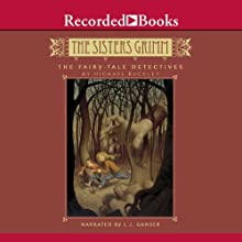 The Fairy-Tale Detectives: The Sisters Grimm Audiobook by Michael Buckley Narrated by L. J. Ganser
