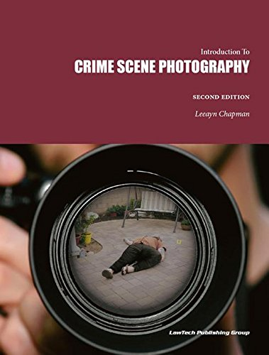 Read Online Introduction to CRIME SCENE PHOTOGRAPHY Second edition PDF