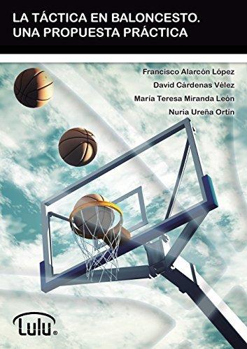 La T??ctica En Baloncesto. Una Propuesta Pr??ctica by Francisco ...
