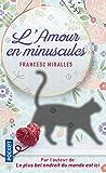 L'Amour en minuscules (French Edition)