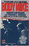 Body Mike: An Unsparing Expose by the Mafia Insider Who Turned on the Mob (True Crime Library)