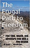 It is possible to live frugally, save and invest to achieve financial freedom, even with only one small salary. This book will show you just how easy it can be. Instead of scrimping for some distant goal, however, you can instead decide to pursue you...