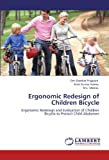 Ergonomic Redesign of Children Bicycle, Om Shankar Prajapati and Amit Kumar Verma, 384843427X