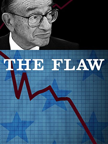 The Flaw (Too Big To Fail 2008 Financial Crisis)