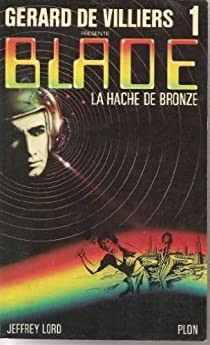 Blade, tome 1 : La hache de bronze par Lord