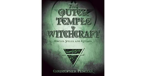The outer temple of witchcraft circles spells and rituals penczak the outer temple of witchcraft circles spells and rituals penczak temple series ebook christopher penczak amazon loja kindle fandeluxe Images