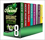 Herbal Essential Oils And Gardening: Box Set : Discover The Most Beneficial Plants To Grow This Summer And Fall