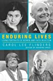 Enduring Lives, Carol Lee Flinders, 1626980349