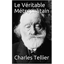 Le Véritable Métropolitain (French Edition)