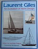 : Laurent Giles: Evolution of Yacht Design