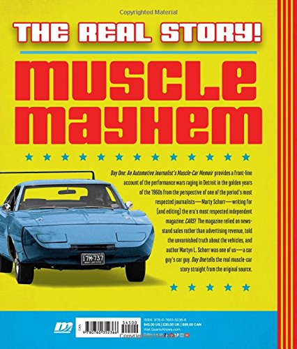 Day one an automotive journalists muscle car memoir martyn l day one an automotive journalists muscle car memoir martyn l schorr joe oldham 9780760352366 amazon books fandeluxe