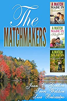 The Matchmakers by [Gordon, Jean C., Weldon, Terri, Belcastro, Lisa]