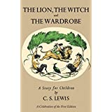 The Lion, The Witch and the Wardrobe Deluxe Facsimile Edition (Chronicles of Narnia)
