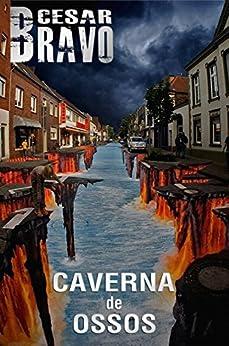 Caverna de Ossos por [Bravo, Cesar]