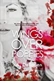 Wings Over Poppies (The Over Series) (Volume 2)