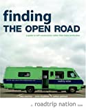 Finding the Open Road: A Guide to Self-Construction Rather Than Mass Production (Roadtrip Nation)
