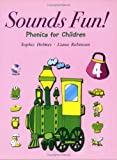 Sounds Fun! 4, Phonics for Children, with 2 Audio CDs (Similar Sounds)