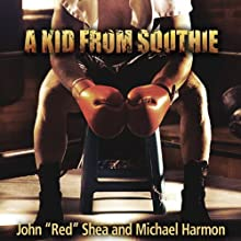 A Kid from Southie Audiobook by John