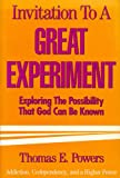Invitation to a Great Experiment, Thomas E. Powers, 0824510496